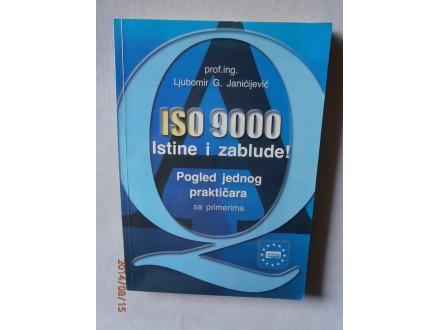 ISO 9000 Istine i zablude! Ljubomir G. Janićijiević