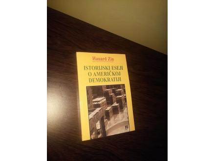 ISTORIJSKI ESEJI O AMERIČKOJ DEMOKRATIJI - Hauard Zin