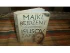 ISUSOV ZAPIS -  Majkl Bejdžent