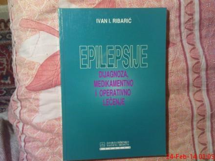IVAN I. RIBARIC -   EPILEPSIJE - DIJAGNOZA MEDIKAMENTNO
