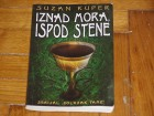 IZNAD MORA, ISPOD STENE - Suzan Kuper
