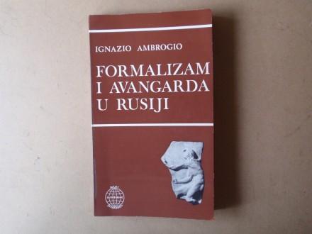 Ignazio Ambrogio - FORMALIZAM I AVANGARDA U RUSIJI