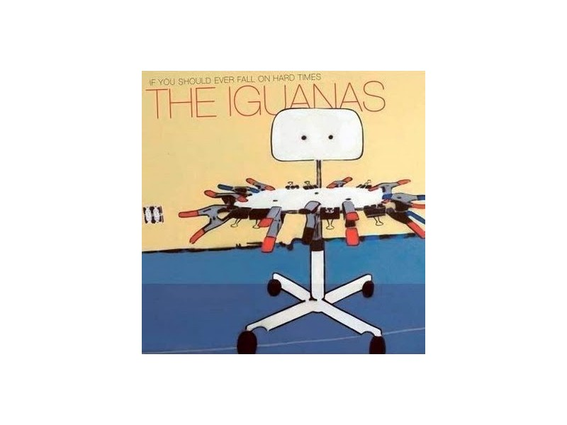 Iguanas, The - If You Should Ever Fall On Hard Times