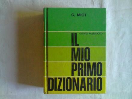 Il mio primo Dizionario - G. Miot