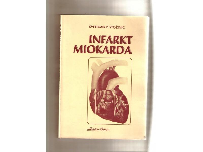 Infarkt miokarda - Svetomir P. Stozinic
