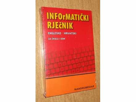 Informatički rječnik englesko-hrvatski za školu i dom