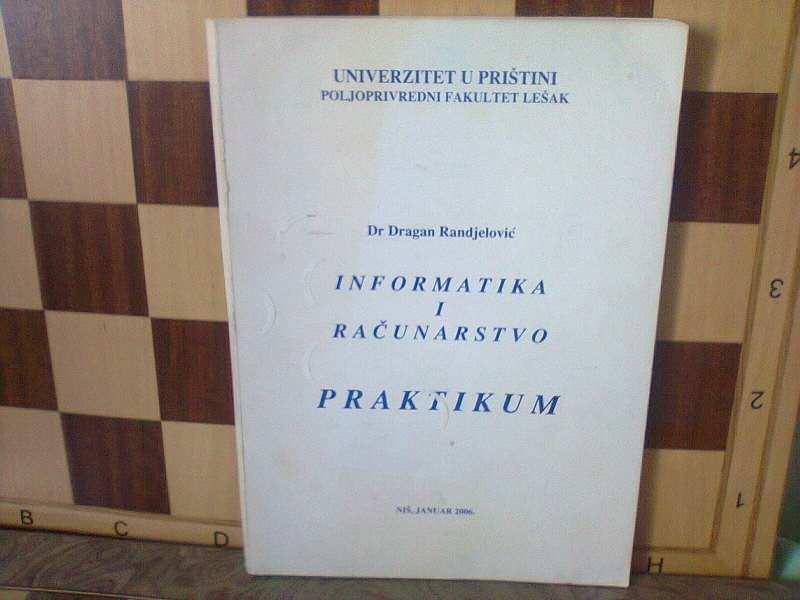 Informatika i racunarstvo - PRAKTIKUM