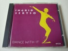 Ingrid Sertso - Dance With It