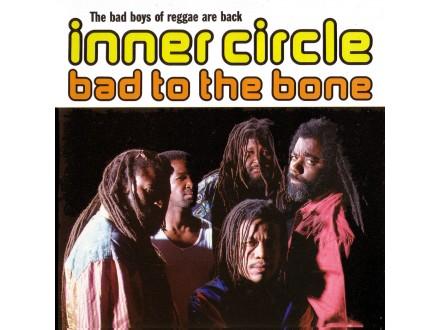 Inner Circle - Bad To The Bone