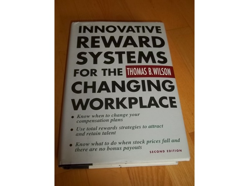 Innovative Reward Systems for the Changing Workplace
