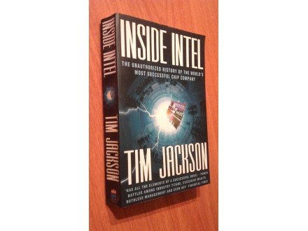 Inside Intel - the Unauthorised History of the World`s