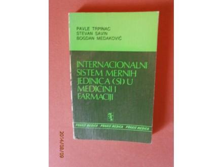 Internacionalni sistem mernih jedinica (SI) u medicini