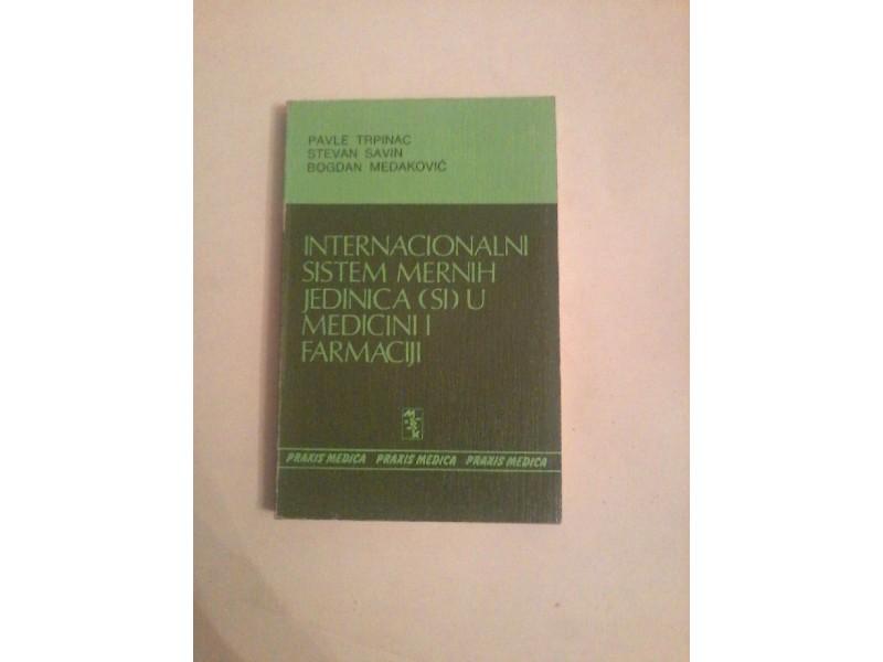 Internacionalni sistem mernih jedinica u medicini i farmaciji