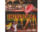 Intoxica! Strange And Sleazy Instrumental Sounds