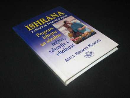 Ishrana u skladu sa krvnom grupom/Anita Hesman Kosaris