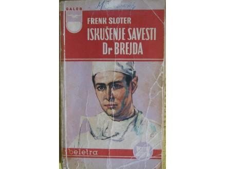 Iskušenje savesti Dr. Brejda  Frenk Sloter