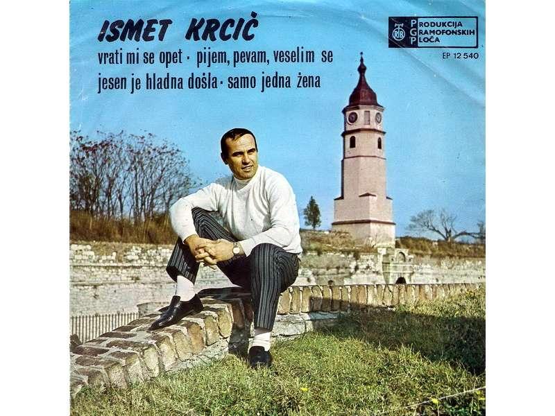 Ismet Krcić - Vrati Mi Se Opet
