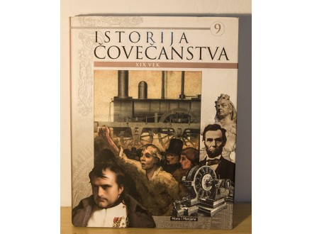 Istorija Covecanstva - XIX Vek