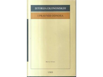 Istorija ekonomskih i pravnih odnosa -Dr Boris Kršev