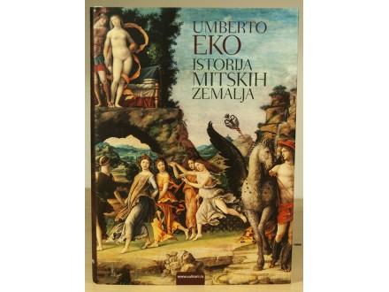 Istorija mitskih zemalja - Umberto Eko