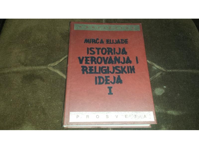 Istorija verovanja i religijskih ideja Mirca Elijade