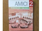 Italijanski jezik za 6. razred - Amici 2