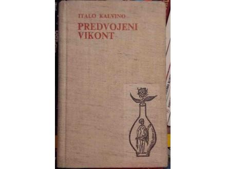 Italo Kalvino - Predvojeni vikont