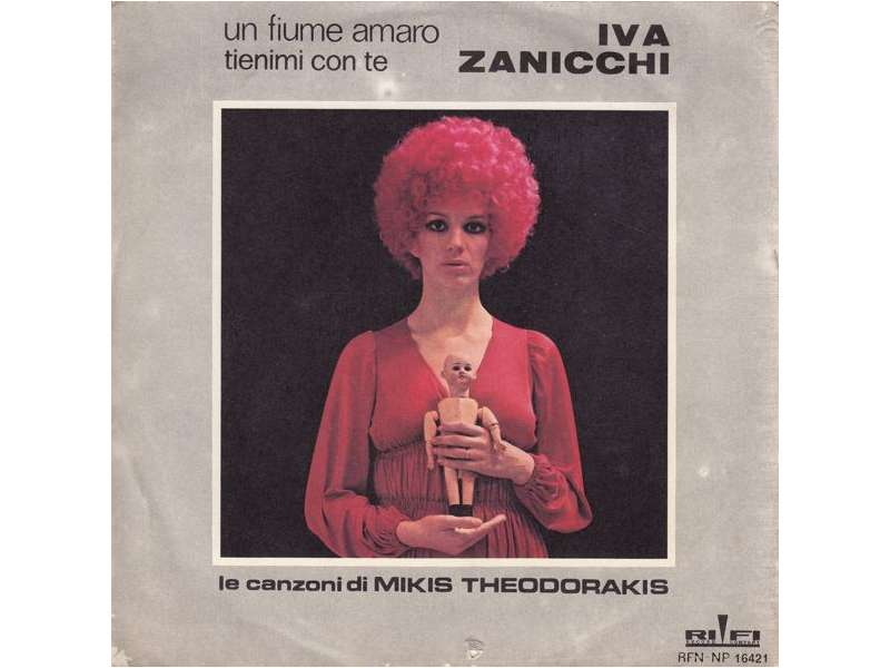 Iva Zanicchi - Un Fiume Amaro / Tienimi Con Te