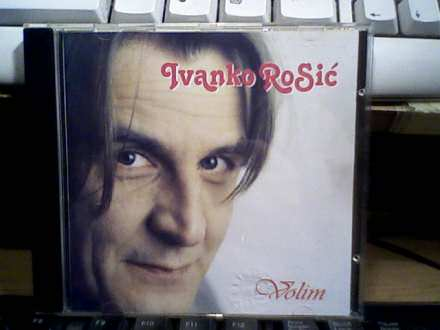 Ivanko Rosić - Volim