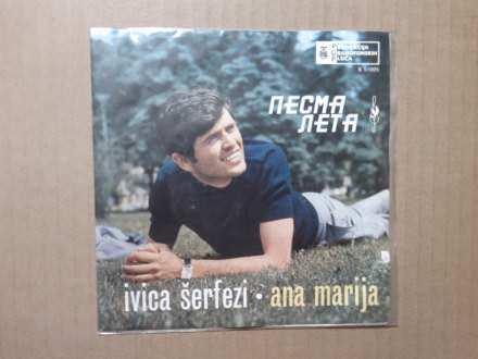 Ivica Šerfezi - Ana Marija / Kada Ti Svi Okrenu Leđa
