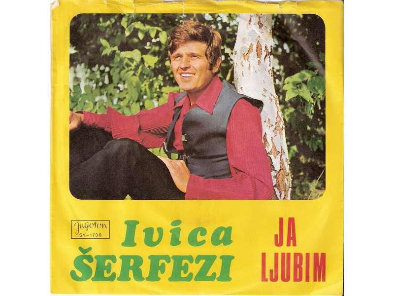 Ivica Šerfezi - Ja Ljubim / Ja Želim Svoj Dom