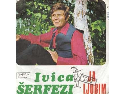 Ivica Šerfezi - Ja Ljubim
