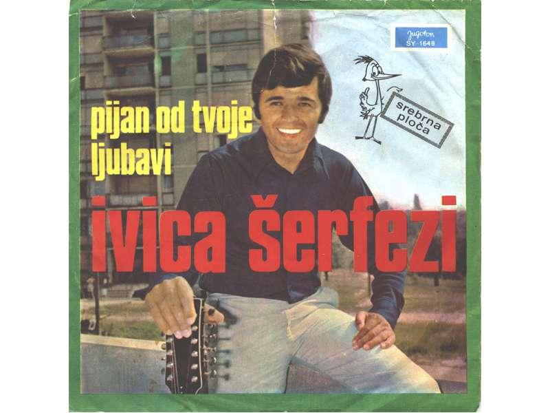 Ivica Šerfezi - Pijan Od Tvoje Ljubavi