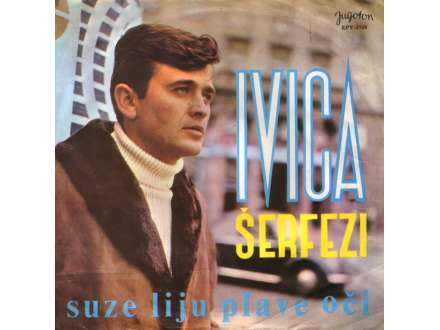 Ivica Šerfezi - Suze Liju Plave Oči