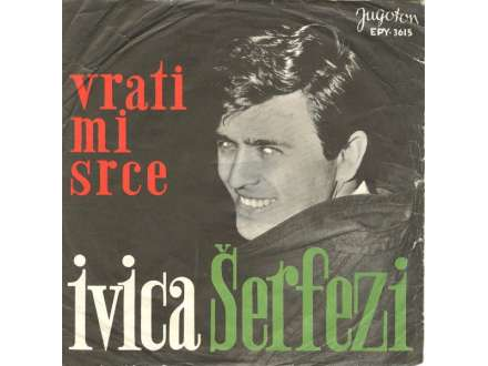 Ivica Šerfezi - Vrati Mi Srce
