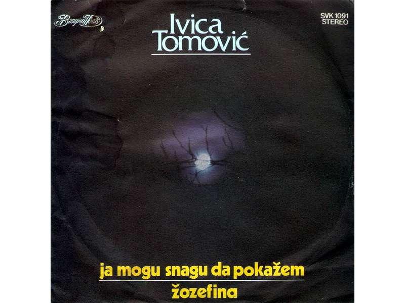 Ivica Tomović - Ja Mogu Snagu Da Pokažem / Žozefina