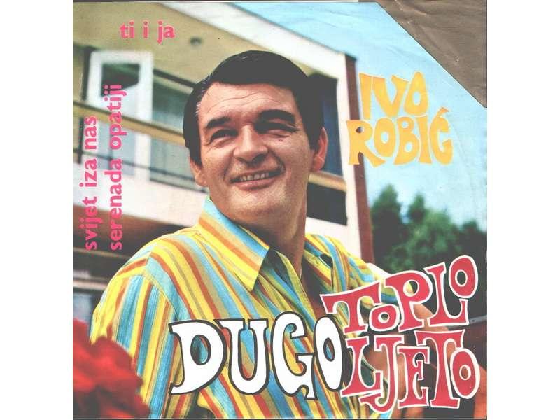 Ivo Robić - Dugo Toplo Ljeto