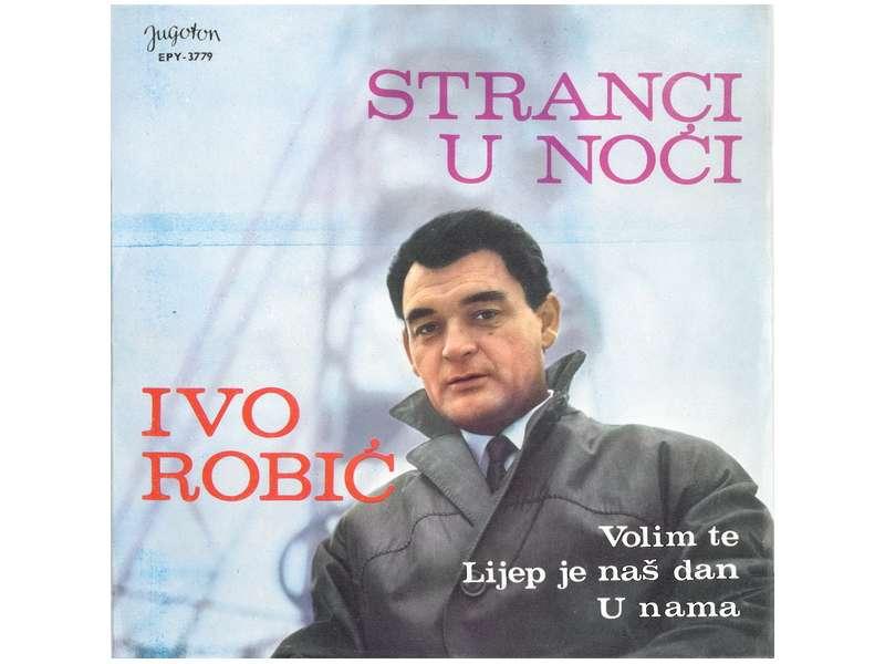 Ivo Robić - Stranci U Noći