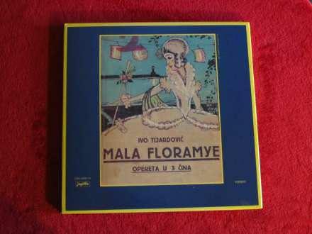 Ivo Tijardović - Mala Floramye, Opereta U 3 Čina