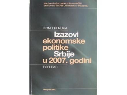 Izazovi ekonomske politike Srbije u 2007. godini