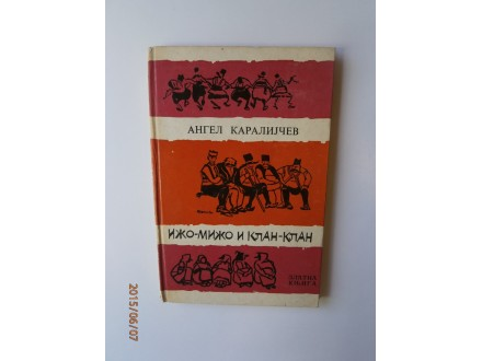 Ižo mižo i klan klan, Angel Karalijčev