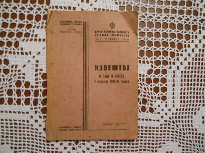 Izveštaj o radu i uspehu u školskoj 1945-46