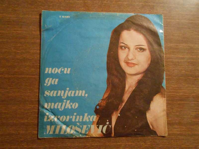 Izvorinka Milošević - Noću Ga Sanjam, Majko