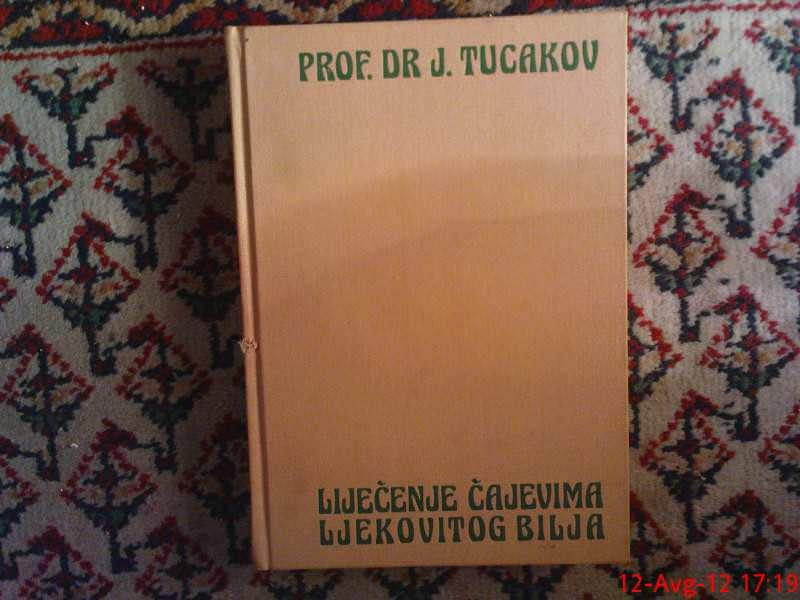 J. TUCAKOV - LECENJE CAJEVIMA LEKOVITOG BILJA
