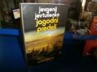 JAGODNI PREDELI - Jevgenij Jevtušenko