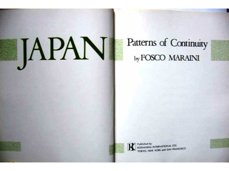 JAPAN  Patterns of Continuity by FOSCO MARAINI