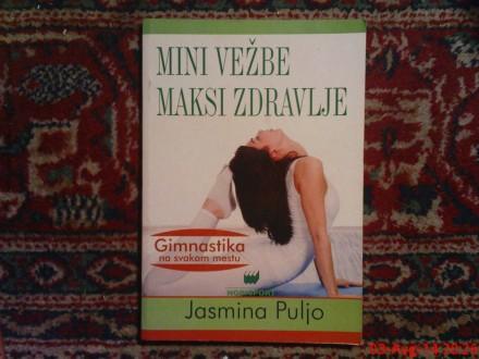 JASMINA PULJO -  - MINI VEZBE MAKSI ZDRAVLJE