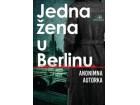JEDNA ŽENA U BERLINU - Anonimna autorka