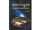 JERUSALIM - ZENICA VASELJENE / Kaplan - retkO - perfekT