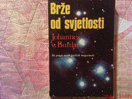 JOHANNES  V. BUTTLAR  --  BRZE OD  SVIJETLOSTI